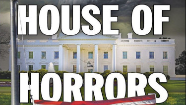 Trump turns White House into House of Horrors?